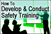 How To Develop And Conduct Safety Training