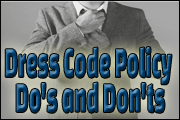Dress Code Policy Do's and Don'ts
