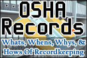 osha-records-what-to-record-when-and-how-to-record-it-and-how-long-to-keep-it