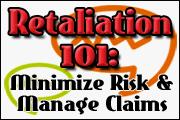 retaliation-101-how-to-avoid-or-manage-retaliation-claims