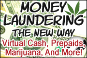 BSA Series: Money Laundering the New Way - Virtual Currency, Prepaids, Marijuana