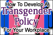 5 Elements Of A Transgender Policy In The Workplace