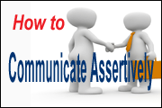 HR Skill Builder: How To Successfully Influence Others Through Assertive Communication