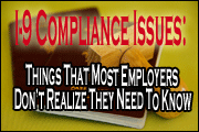 I-9 Compliance Issues: Things That Most Employers Don't Realize They Need To Know