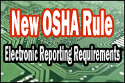 New OSHA Rule: Electronic Reporting Requirements