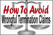 How To Avoid Wrongful Termination Claims