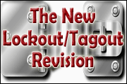 What The New Lockout/Tagout Revision Means For Your Workplace