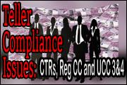 teller-compliance-issues-ctrs-reg-cc-and-ucc-3-and-4