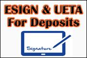 esign-and-ueta-for-deposits