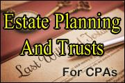 Estate Planning And Trusts For CPAs