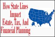 how-state-lines-impact-estate-tax-and-financial-planning