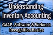 understanding-inventory-accounting-gaap-software-and-variance-recognition-basics