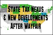 state-tax-nexus-and-new-developments-wayfair-edition