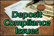 deposit-compliance-issues
