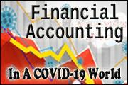 Financial Accounting In A COVID-19 World
