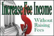 increasing-fee-income-without-raising-fees