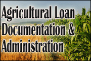 Agricultural Loan Documentation And Administration