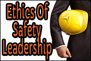 Ethics Of Safety Leadership