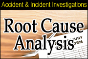 Accident / Incident Investigation And Root Cause Analysis