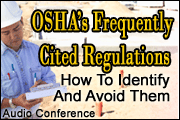 How To Identify - And Avoid - OSHA's Frequently Cited Regulations